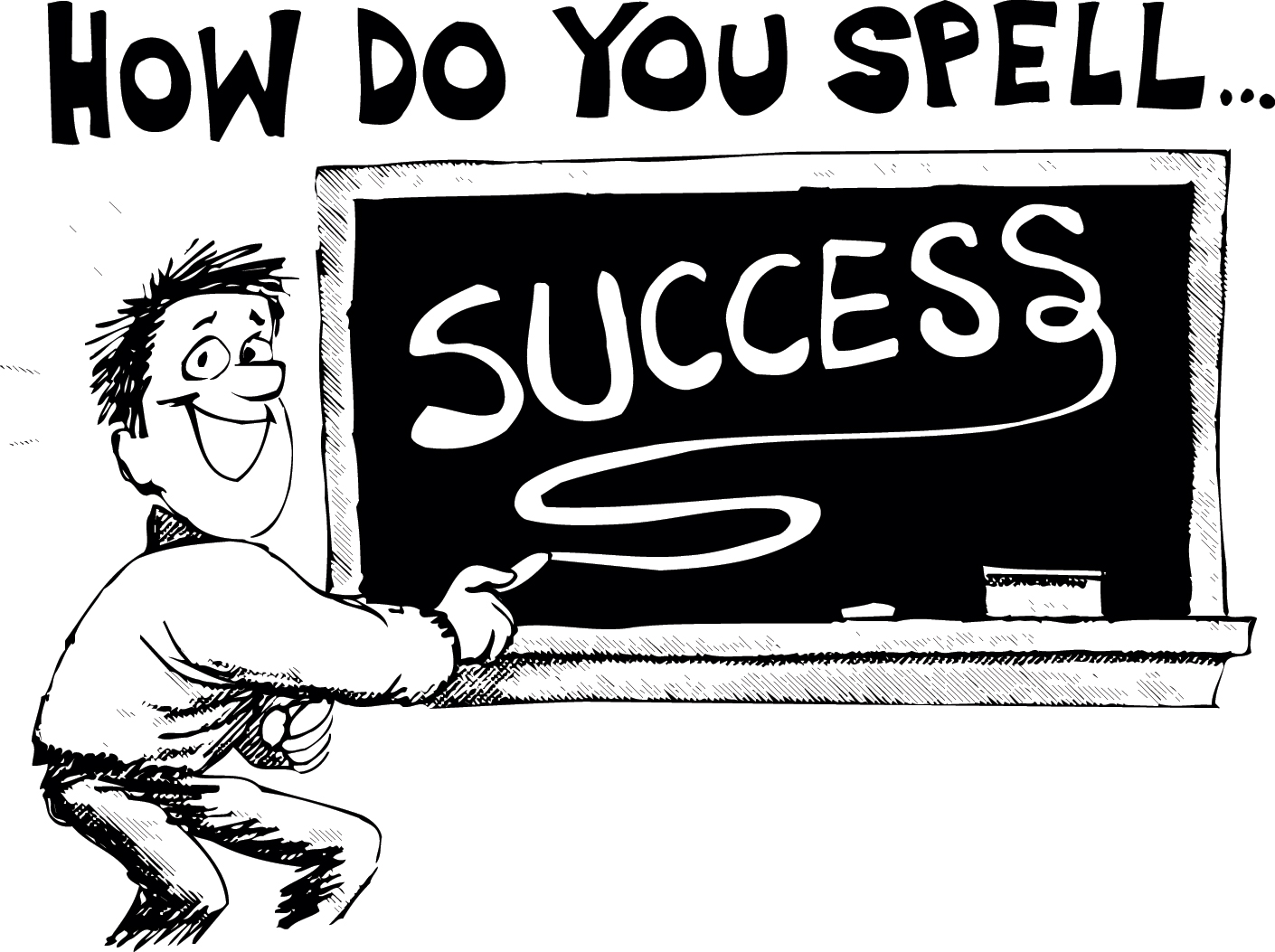 Be sure you know how to spell SUCCESS - Goal Setting ...